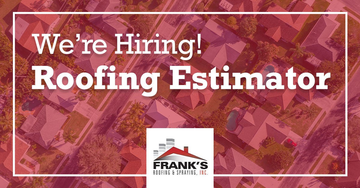 Now Hiring: Roofing Estimator