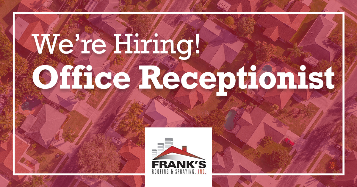 We're Hiring! Office Receptionist